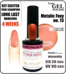 Hybrydowy lakier - GEL Polish 8ml - soak off - metalic foxy (no. 73)