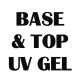 Żele BASE & TOP UV i LED